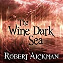 The Wine Dark Sea Audiobook by Robert Aickman Narrated by Reece Shearsmith