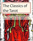 img - for The Classics of the Tarot book / textbook / text book