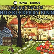 Huckleberry Finn [Spanish Edition] | Mark Twain