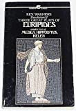 Three Great Plays of Euripides (Meridian classics) (0452006724) by Euripides