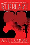 img - for Redheart (Leland Dragon Series) book / textbook / text book