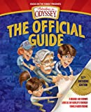 img - for Adventures in Odyssey: The Official Guide, 25th Birthday Edition: A Behind-the-Scenes Look at the World's Favorite Family Audio Drama (A Focus on the Family Book) book / textbook / text book