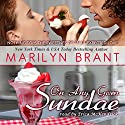 On Any Given Sundae Audiobook by Marilyn Brant Narrated by Erica McKendrick