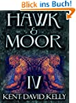 HAWK & MOOR - The Unofficial History...