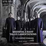 Medieval Chant: Tallis Lamentations