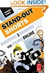 Stand-Out Shorts: Shooting and Sharin...
