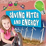 Saving Water and Energy (Now We Know About...)