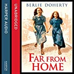 Far From Home: The sisters of Street Child (Street Child) | Berlie Doherty