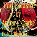 The Parasite Audiobook by Arthur C. Clarke Narrated by Peter Berkrot