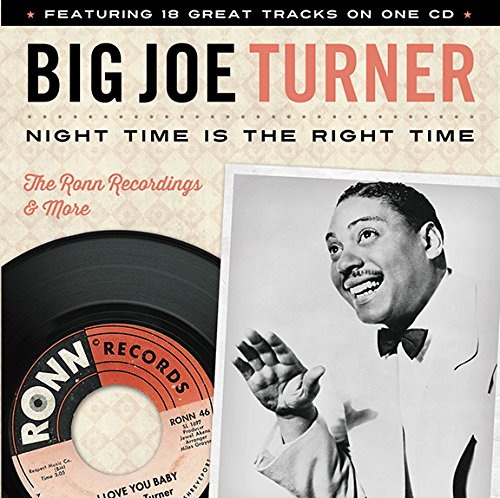 Big Joe Turner - Night Time Is the Right Time (CD)