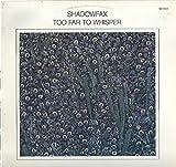 Shadowfax: Too Far To Whisper LP VG++/NM Canada Windham Hill WH-91051