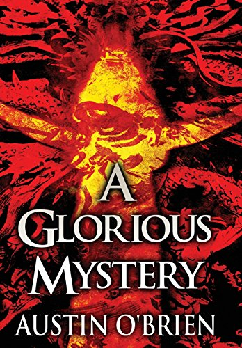 A Glorious Mystery