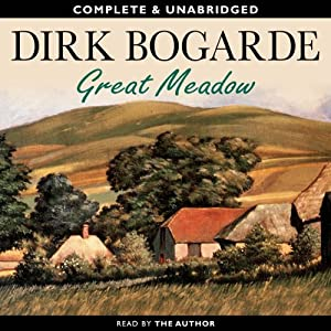 Great Meadow: An Evocation | [Dirk Bogarde]