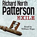 Exile (       UNABRIDGED) by Richard North Patterson Narrated by William Hope
