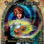 Today's Promise   Danielle Ackley-McPhail