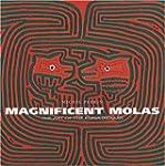 Magnificent Molas: The Art of the Kun...