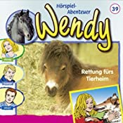 Rettung fürs Tierheim (Wendy 39)   Nelly Sand