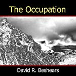 The Occupation | David R. Beshears