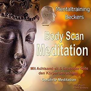 Body Scan Meditation Hörbuch
