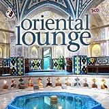 echange, troc Compilation - Oriental Lounge