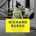 Everybody's Fool: A Novel | Richard Russo