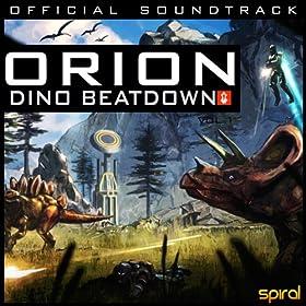 Orion: Dino Beatdown Ost