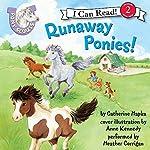 Pony Scouts: Runaway Ponies!   Catherine Hapka