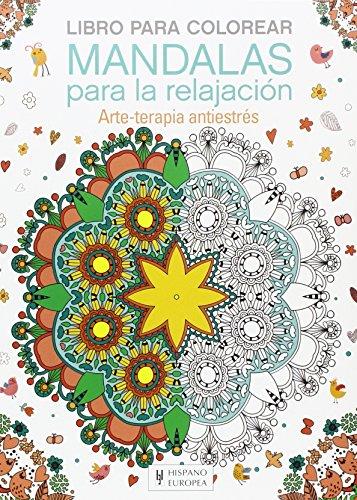 Mandalas para la relajación (Libro para colorear)