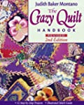 The Crazy Quilt Handbook: Revised: 12...