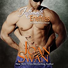 Intimate Enemies: Covert Affairs, Book 1 (       UNABRIDGED) by Joan Swan Narrated by Christa G. Lewis