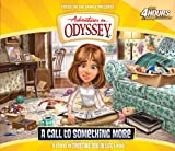 img - for A Call to Something More (Adventures in Odyssey) book / textbook / text book