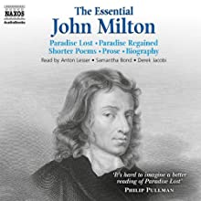The Essential John Milton | Livre audio Auteur(s) : John Milton Narrateur(s) : Anton Lesser, Samantha Bond, Derek Jacobi