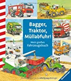 img - for Bagger, Traktor, M llabfuhr! book / textbook / text book