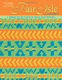 img - for Fair Isle to Crochet (Leisure Arts #4820) book / textbook / text book