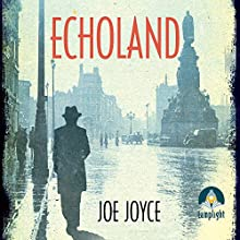 Echoland Audiobook by Joe Joyce Narrated by Kevin Hely