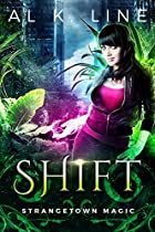 Shift (strangetown Magic Book 2)