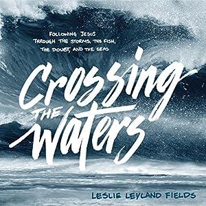 Crossing the Waters Audiobook