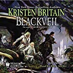 Blackveil: Book Four of Green Rider   Kristen Britain