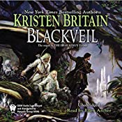 Blackveil: Book Four of Green Rider | Kristen Britain