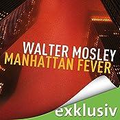 Manhattan Fever (Ein Leonid-McGill-Roman 4) | Walter Mosley