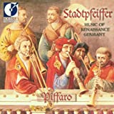 Stadtpfeiffer: Music of Renaissance Germany