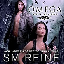 Omega: An Urban Fantasy Novel: War of the Alphas, Book 1 (       UNABRIDGED) by S. M. Reine Narrated by Dara Rosenberg