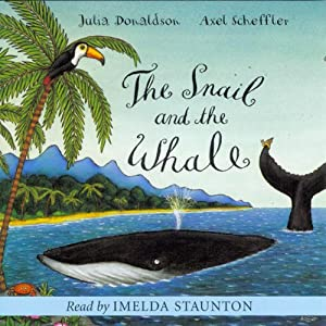 The Snail and the Whale | [Julia Donaldson]