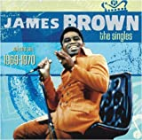 echange, troc James Brown - Singles 6: 1969-1970