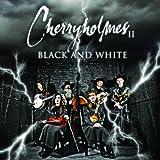 Cherryholmes II Black And White