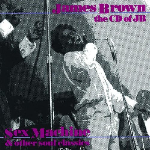 James Brown - The CD of JB: Sex Machine & Other Soul Classics - Zortam Music