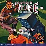 Captain Future: Star Trail to Glory | Edmond Hamilton, Radio Archives