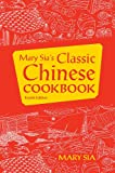 Mary Sias Classic Chinese Cookbook