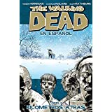The Walking Dead En Espanol, Tomo 2:  Kilometros Altras (Spanish Edition)