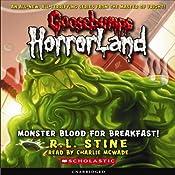Goosebumps HorrorLand #3: Monster Blood for Breakfast! | [R.L. Stine]